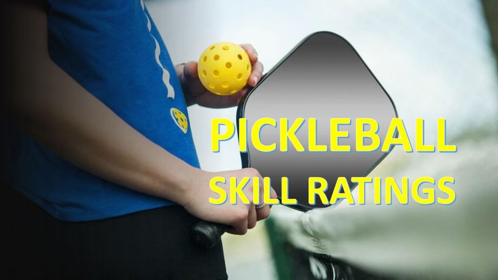 Pickleball Skill Ratings